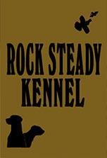 Rock Steady Kennels